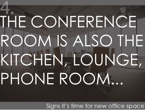 The conference room is also the kitchen, lounge, phone room...