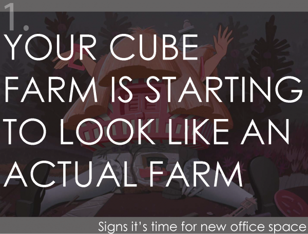 Your cube farm is starting to look like an actual farm